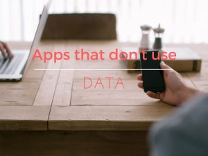 Apps that don't use data