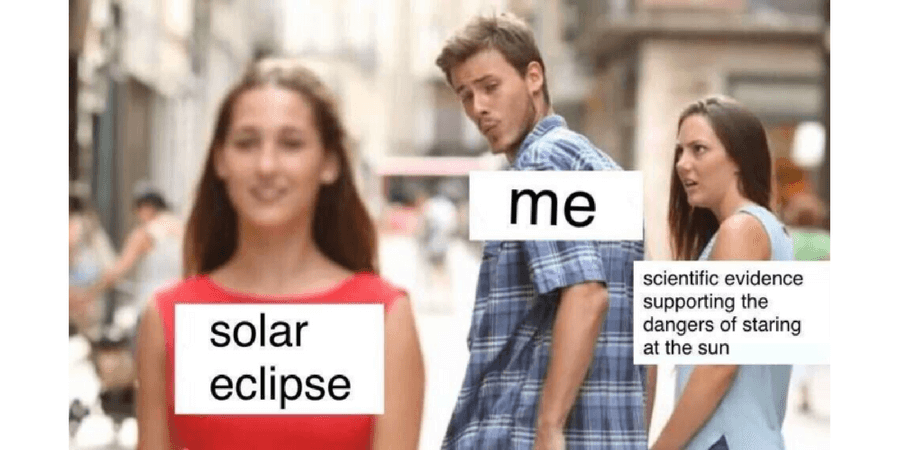 distracted boyfriend meme solar eclipse