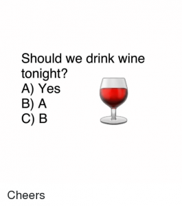 should-we-drink-wine-tonight-a-yes-b-a-c-15137836